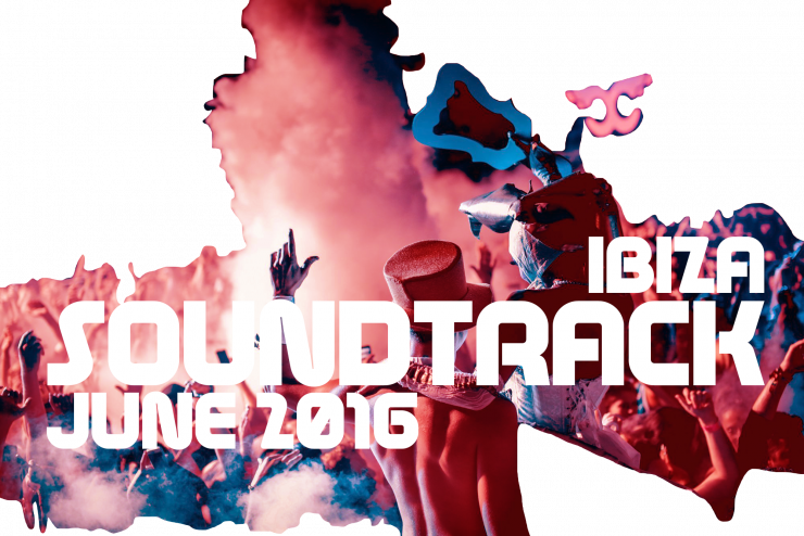 Calendar Ibiza June : Ibiza soundtrack june spotlight