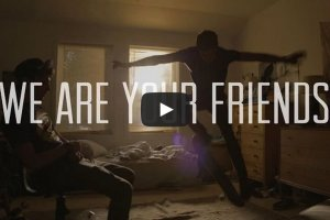 Video: Trailer for new dance music film 'We Are Your Friends'