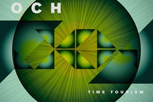 Album of the week: OCH 'Time Tourism'