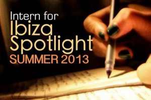 Intern for Ibiza Spotlight: Summer 2013