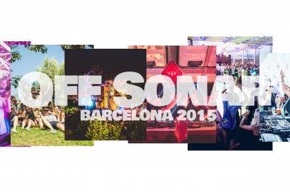 Review: Off Sonar, Barcelona 2015
