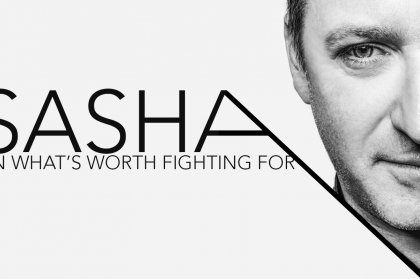 Sasha: on what's worth fighting for