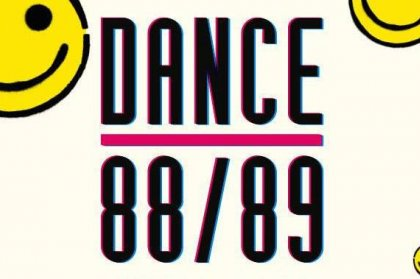 Dance 88/89 brings the Acid House and Balearic Beats to Sankeys