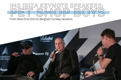 IMS Ibiza Keynote Speakers: Pet Shop Boys