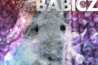 Album of the week: Robert Babicz 'A Moment Of Loud Silence'