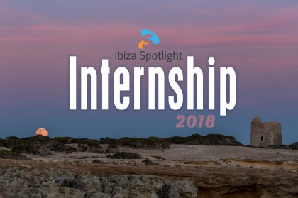 Ibiza Spotlight writer internship 2018