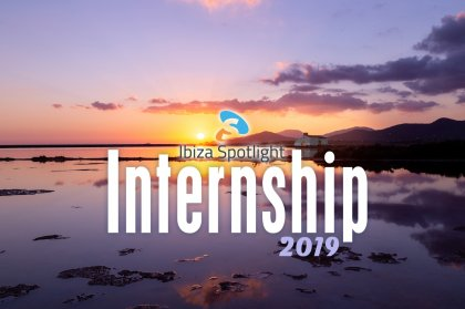 Ibiza Spotlight Writer/Videographer Internship 2019