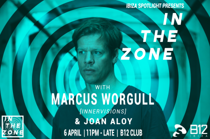 New Ibiza Spotlight party In The Zone at B12 Club