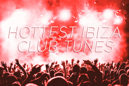 Best tunes in Ibiza clubs | August/September