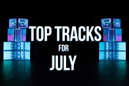 Hot new tracks for July