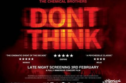 Chemical Brothers: Don't Think Trailer