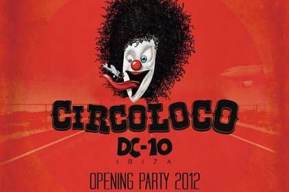 Preview: Circoloco Opening Party 2012