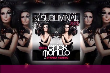 Subliminal 2012 Mixed By Erick Morillo & SYMPHO NYMPHO