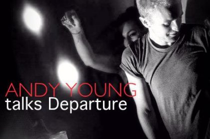 Andy Young talks Departure