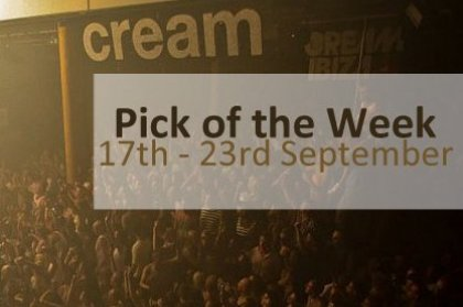 Pick of the Week: 17th - 23rd September