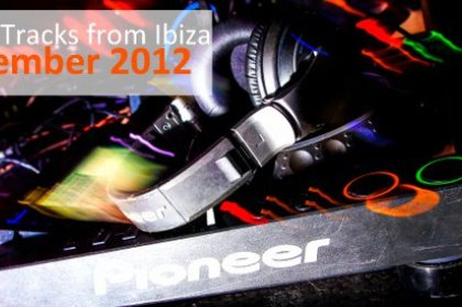Top 10 Tracks From Ibiza: September 2012