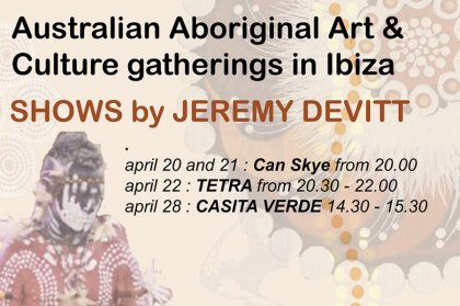 Aboriginal Arts & Performances, Ibiza