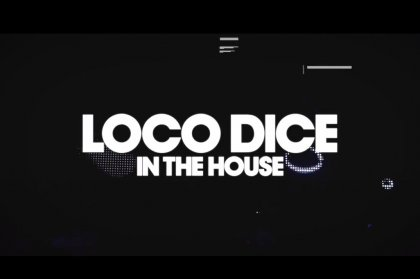 Defected presents Loco Dice In The House