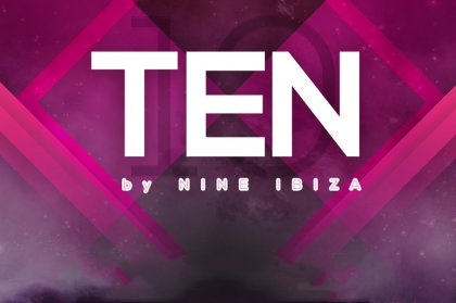 NINE Ibiza Presents TEN At Pacha