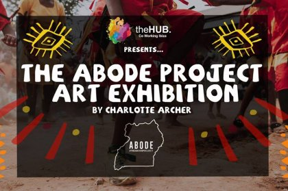 The ABODE Project Art Exhibition & Charity Auction