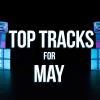 Hot new tracks for May