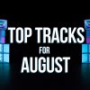 Hot new tracks for August 2020