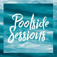 Poolside Sessions