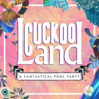 Cuckoo Land Pool Party