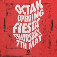 Octan Opening Party - CANCELLED
