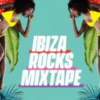 Ibiza Rocks Mixtape