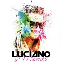 Luciano & Friends en Destino